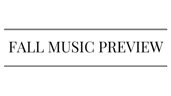 FALL MUSIC PREVIEW